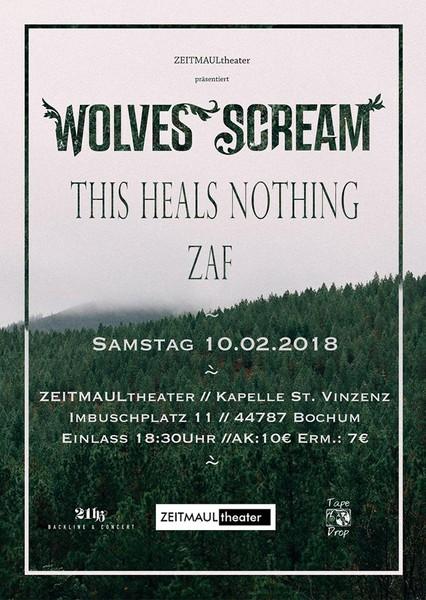 Plakat zum Konzert von Wolves Scream, This Heals Nothing und ZAF im ZEITMAULtheater Bochum