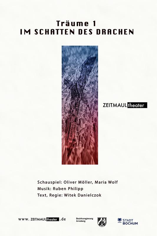 """Plakat zur Ankündigung des Stücks """"Träume 1. Im Schatten des Drachen"""" (ZEITMAUL-Theater Bochum)"""